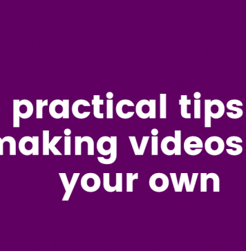 tips for making videos